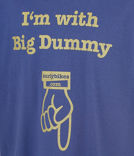 Surly, I'm with Big Dummy, t-shirt front