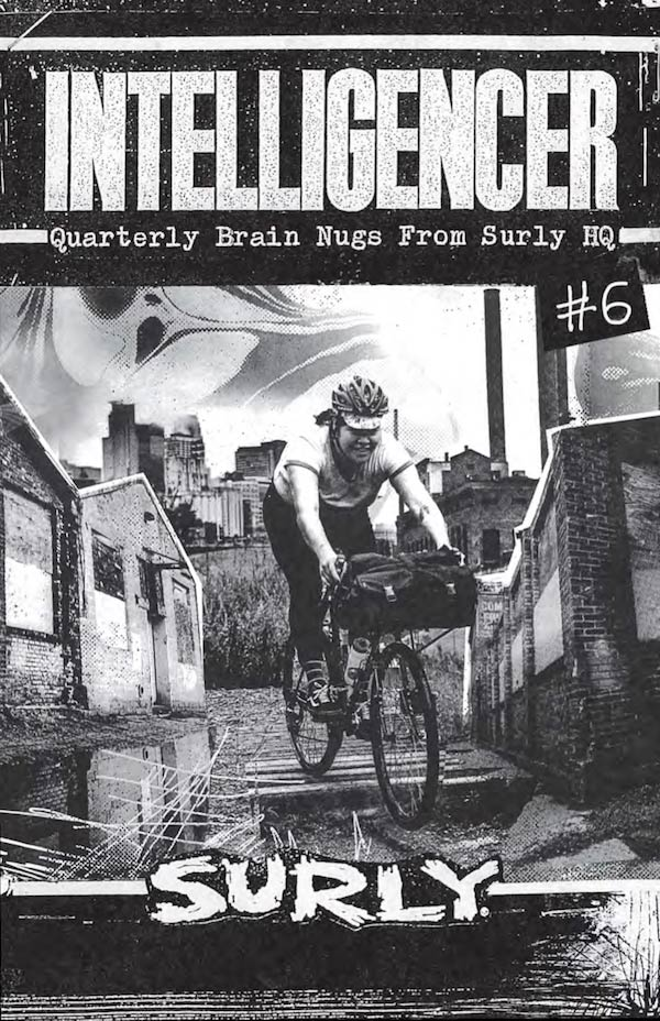 Black & White poster showing 'Intelligencer', 'Quarterly Brain Nugs From Surly HQ, image of a rider with 'Surly' below