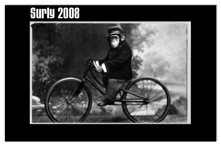 Surly Bikes - 2008 Catalog Cover - Black & White photo of the left side of a monkey, wearing a suit, on a bike