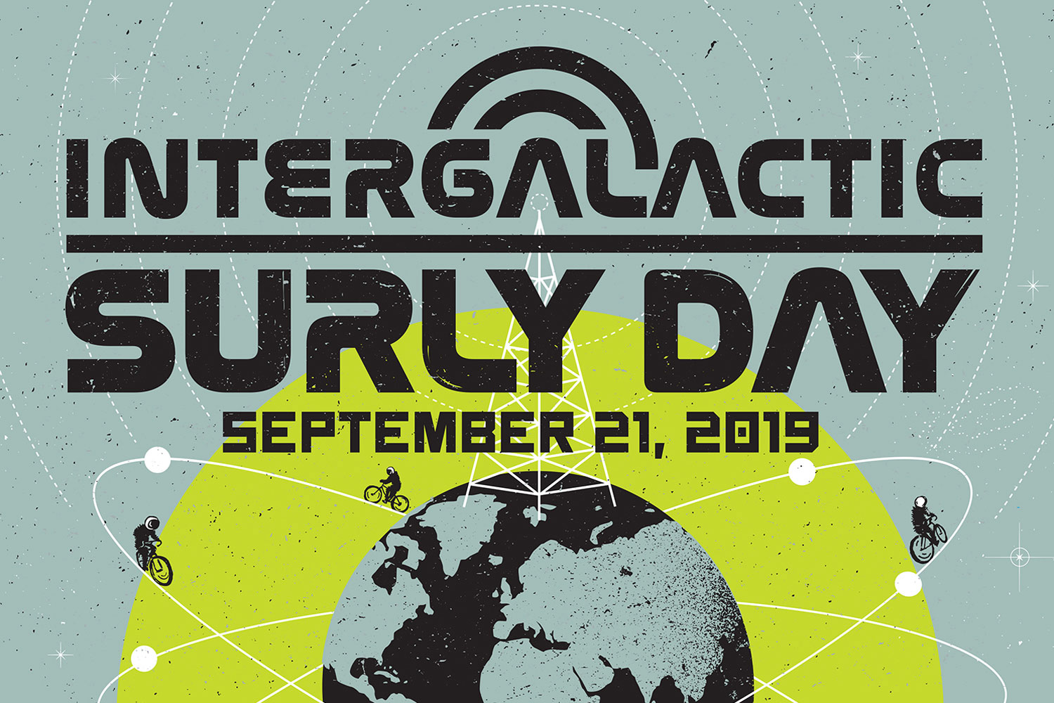 Intergalactic Surly Day – September 21, 2019